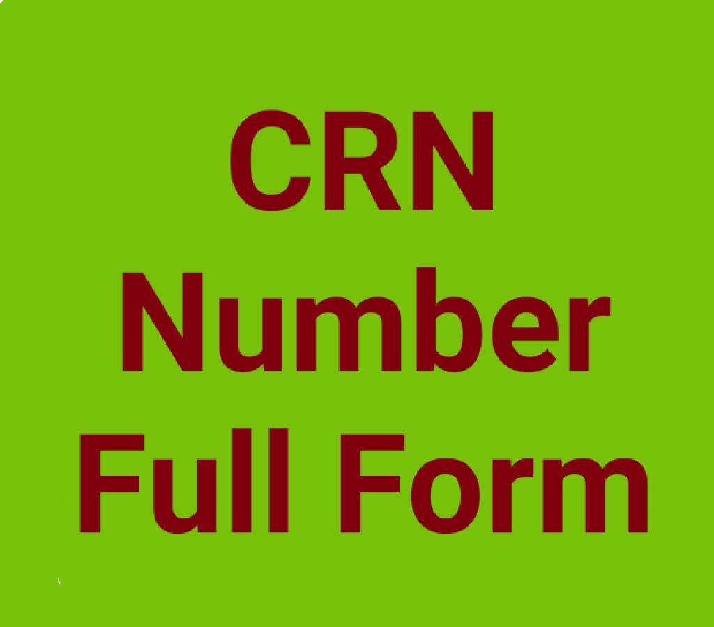 CRN Number क्या होता है