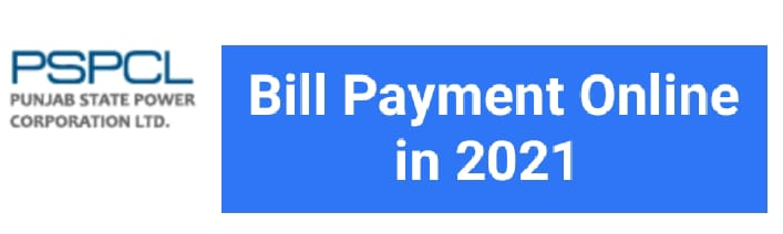 You are currently viewing PSPCL Bill Payment Online 2021:Check Bill History, pspcl.in